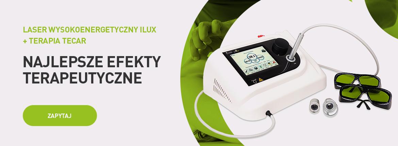 Lasery wysokoenergetyczne iLUX i terapia Tecar